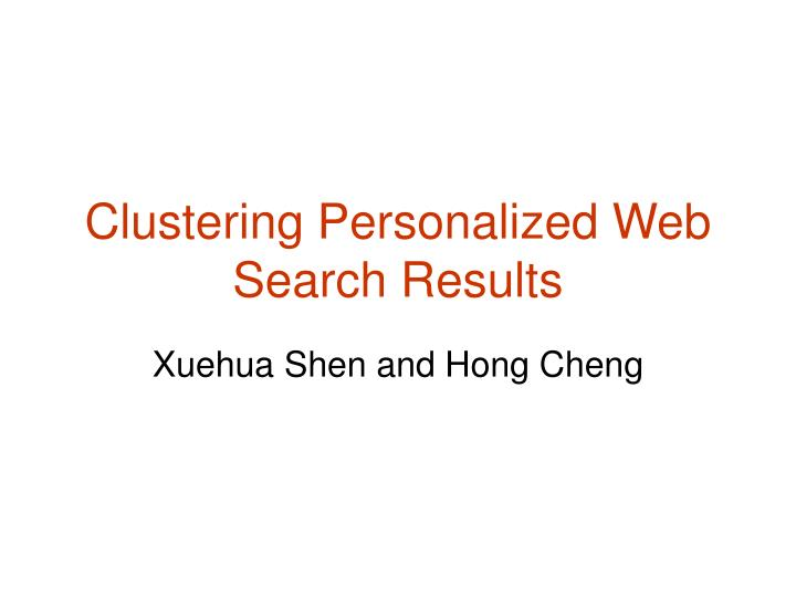 clustering personalized web search results n.
