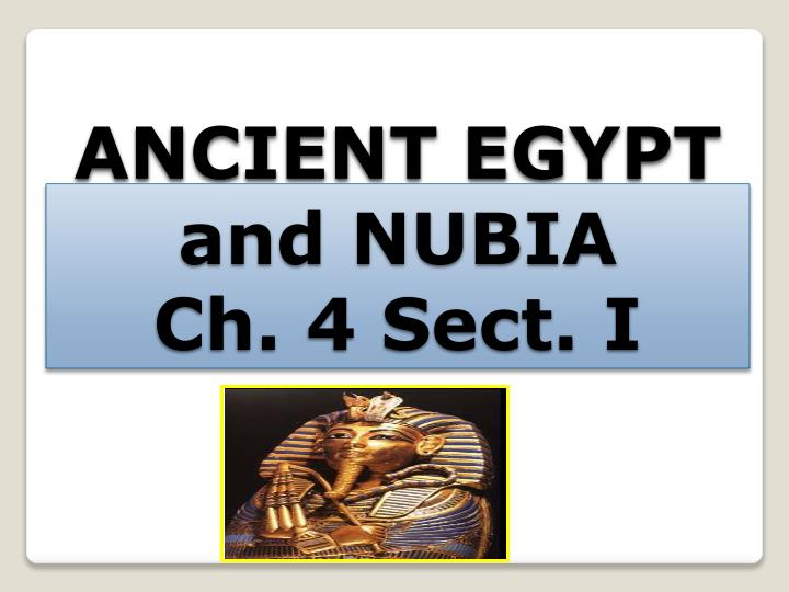 ancient egypt and nubia ch 4 sect i n.