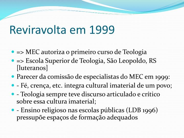 Reviravolta em 1999