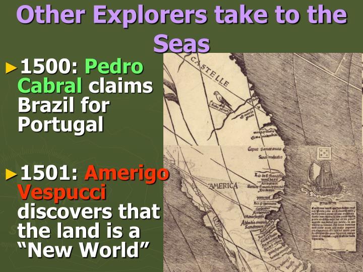 Other explorers take to the seas