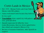 cort s lands in mexico