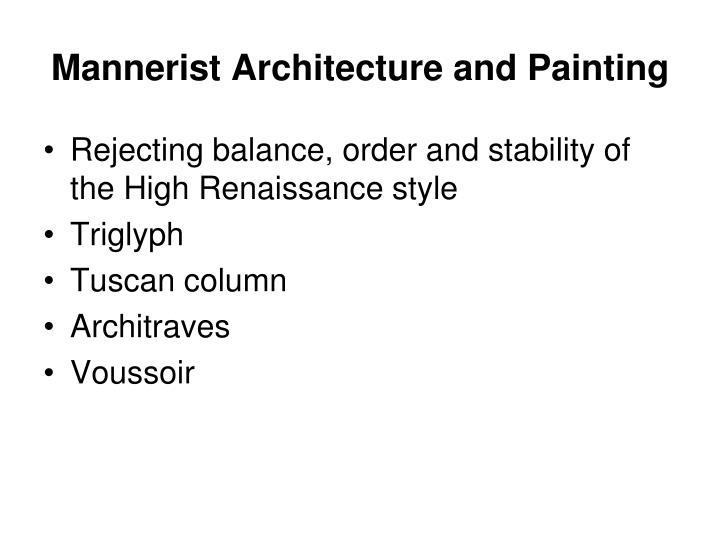 Mannerist Architecture and Painting