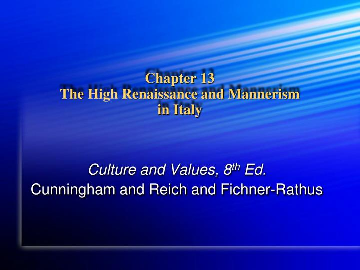 an overview of the high renaissance to mannerism and their transition