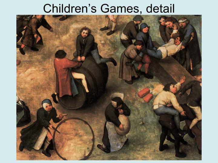 Children's Games, detail