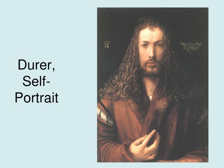 Durer, Self-Portrait