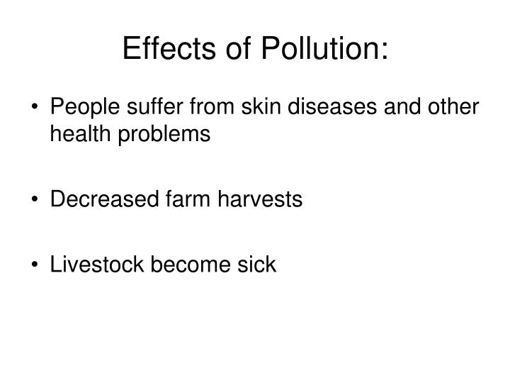 Effects of Pollution:
