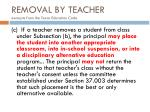 removal by teacher excerpts from the texas education code1