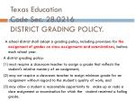 texas education code sec 28 0216 district grading policy