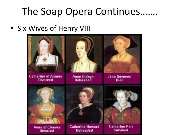 The soap opera continues