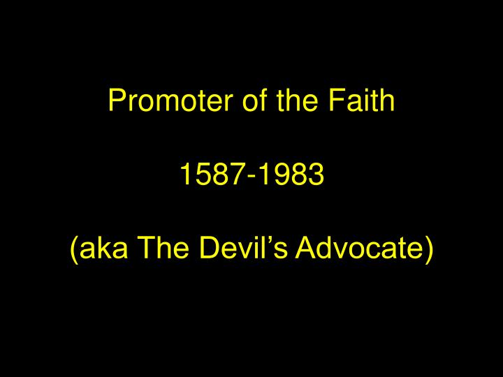 Promoter of the Faith