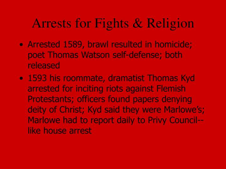 Arrests for Fights & Religion