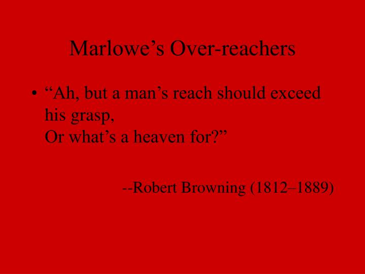 Marlowe's Over-reachers