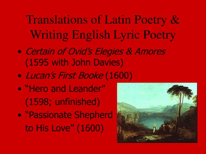 Translations of Latin Poetry & Writing English Lyric Poetry