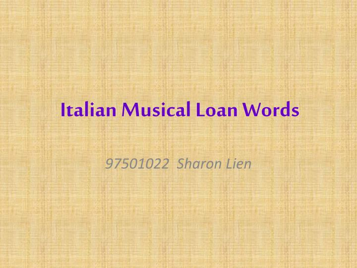 italian musical loan words n.