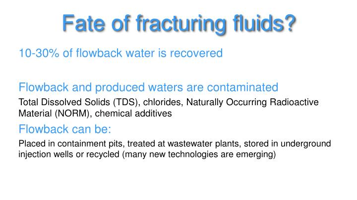 Fate of fracturing fluids?