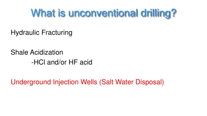 What is unconventional drilling?