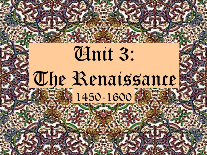 unit 3 the renaissance