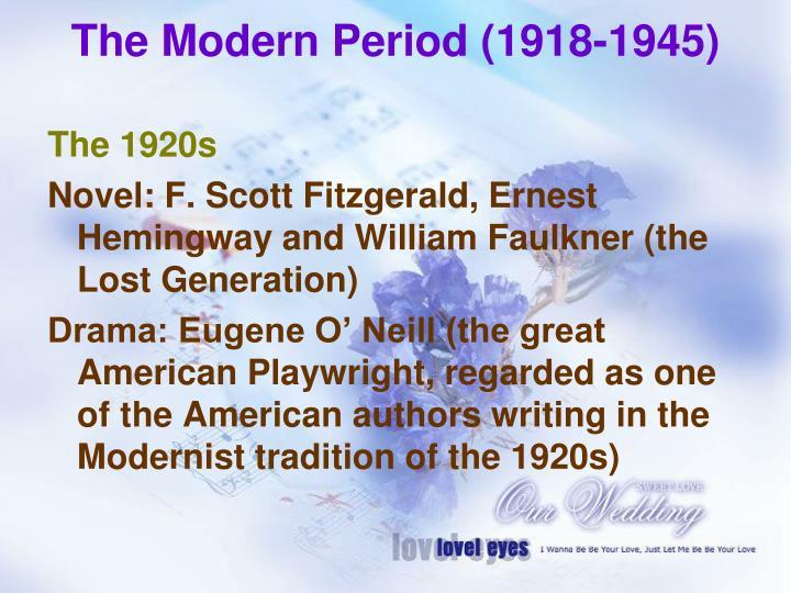 The Modern Period (1918-1945)