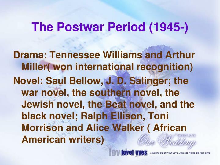 The Postwar Period (1945-)