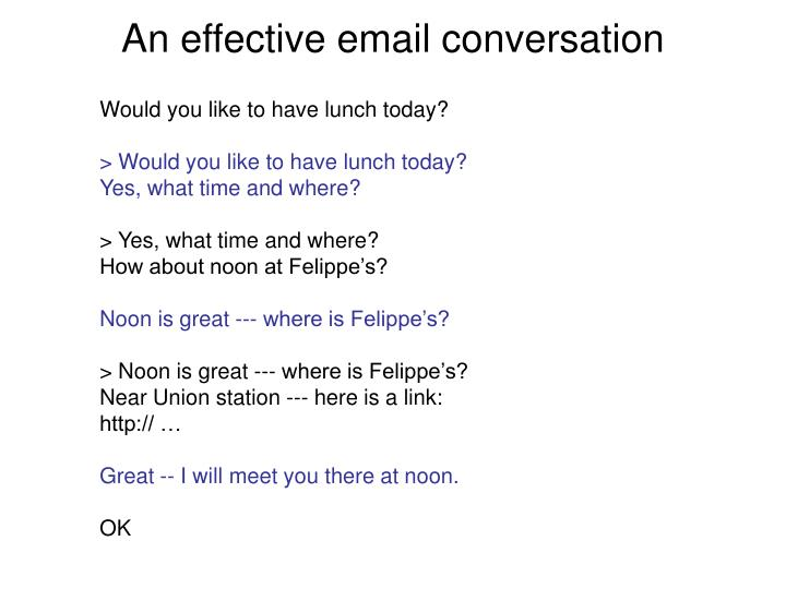 An effective email conversation