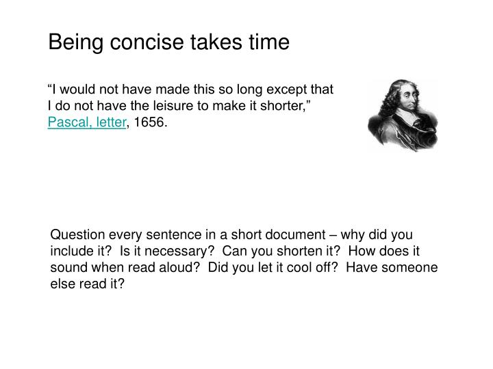 Being concise takes time