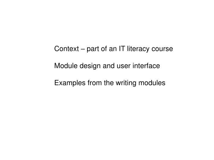 Context – part of an IT literacy course