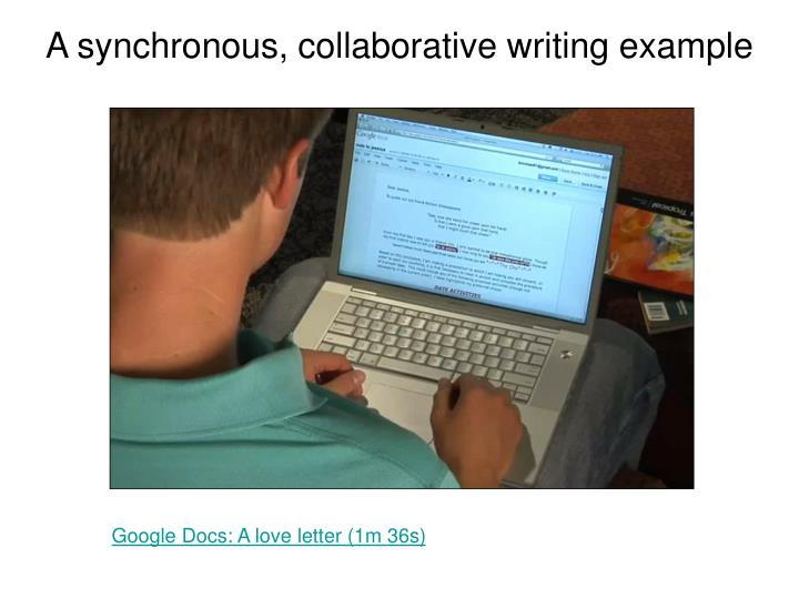 A synchronous, collaborative writing example