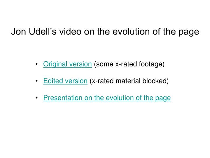 Jon Udell's video on the evolution of the page