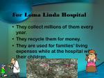 for loma linda hospital