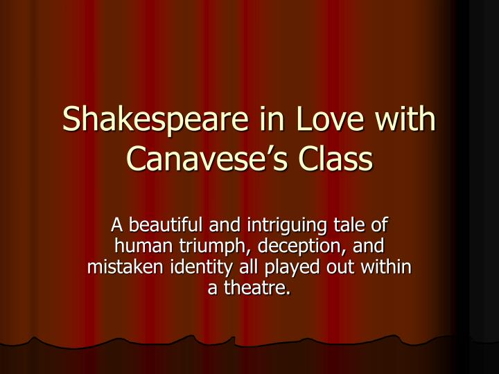 shakespeare in love with canavese s class n.