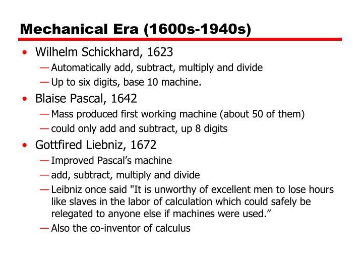 Mechanical Era (1600s-1940s)