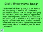 goal 1 experimental design