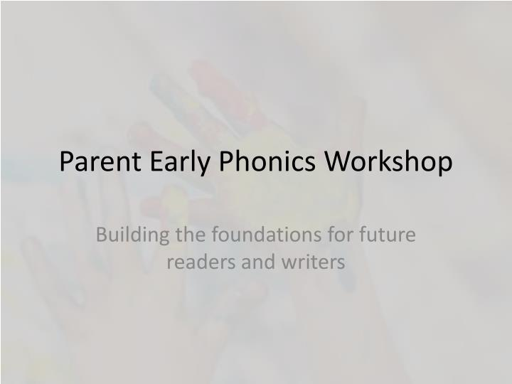 parent early phonics workshop n.