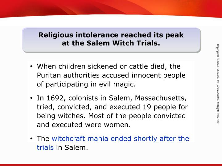 When children sickened or cattle died, the Puritan authorities accused innocent people of participating in evil magic.