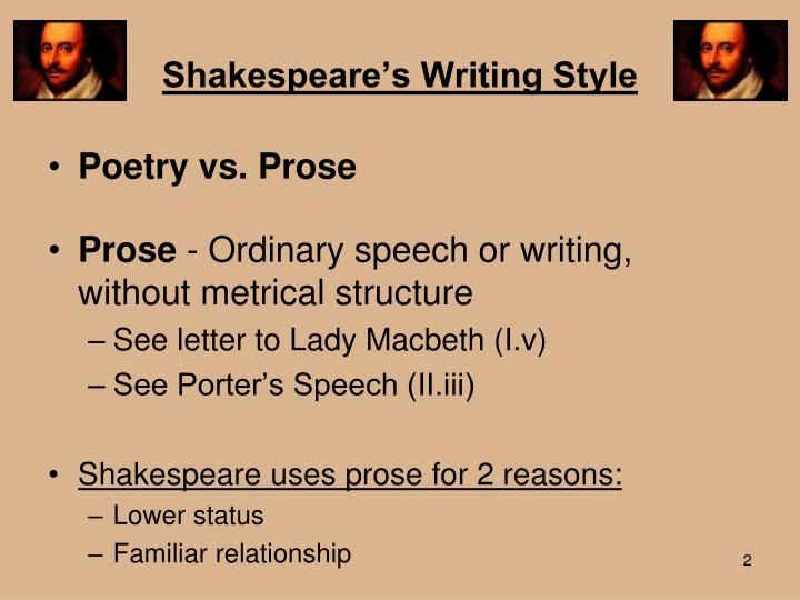 what is shakespeares style of writing in macbeth