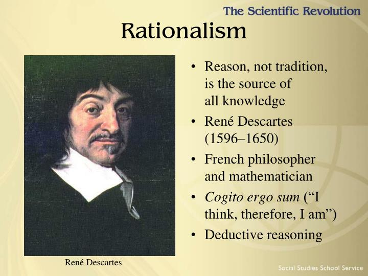 Reason, not tradition, isthe source of allknowledge