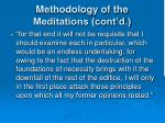 methodology of the meditations cont d