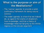 what is the purpose or aim of the meditations