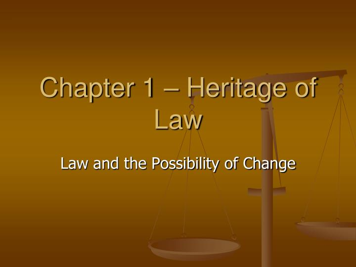 chapter 1 heritage of law n.
