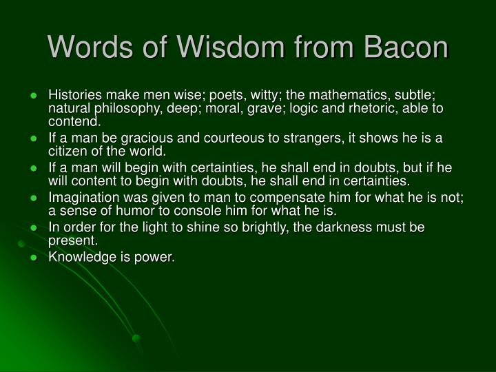 Words of Wisdom from Bacon