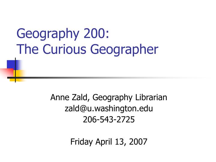 geography 200 the curious geographer n.