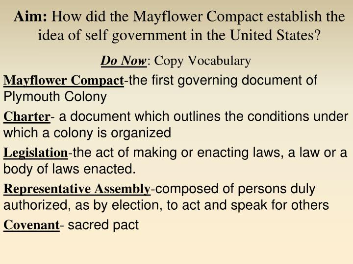 aim how did the mayflower compact establish the idea of self government in the united states n.