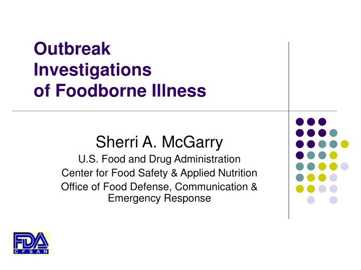 outbreak investigations of foodborne illness n.
