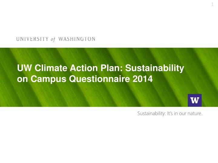 uw climate action plan sustainability on campus questionnaire 2014 n.