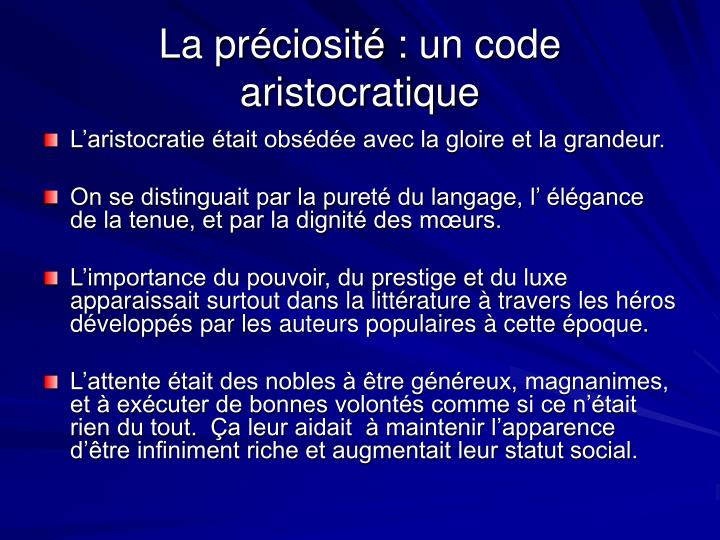La préciosité: un code aristocratique