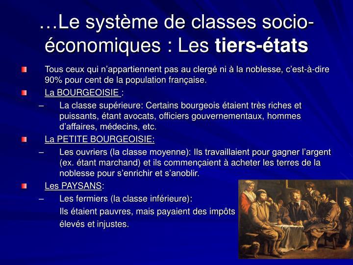 …Le système de classes socio-économiques: Les