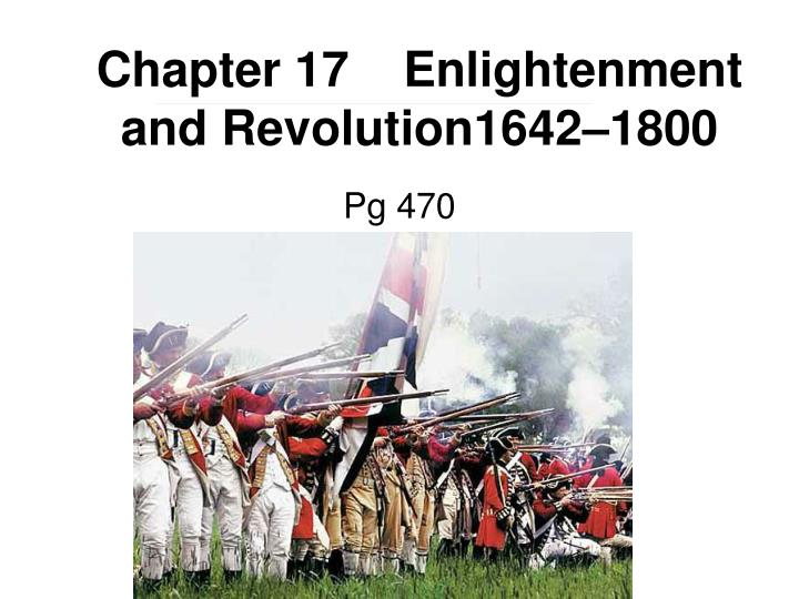 chapter 17 enlightenment and revolution1642 1800 n.