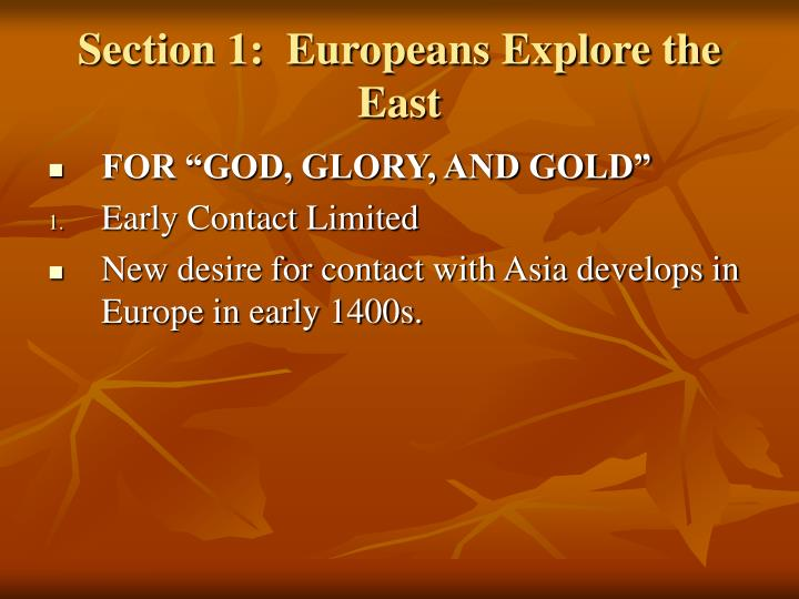 Section 1 europeans explore the east