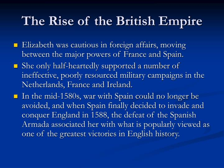 The Rise of the British Empire