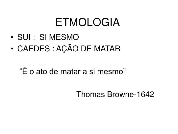 Etmologia